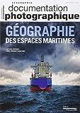 Géographie des espaces maritimes (Documentation photographique n°8104)