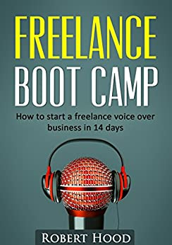 Freelance Boot Camp: How to start a freelance voice over
