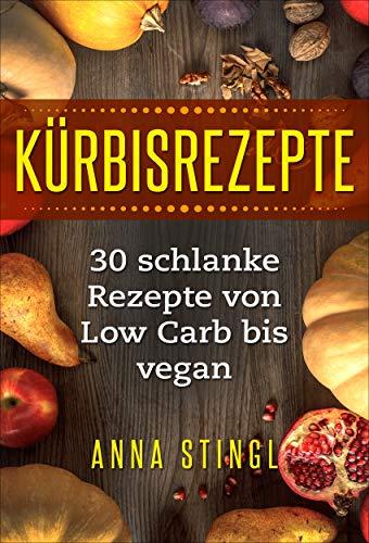 chlanke Rezepte von Low Carb bis vegan ()