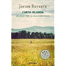 Canta Irlanda: Un viaje por la isla esmeralda (BEST SELLER)