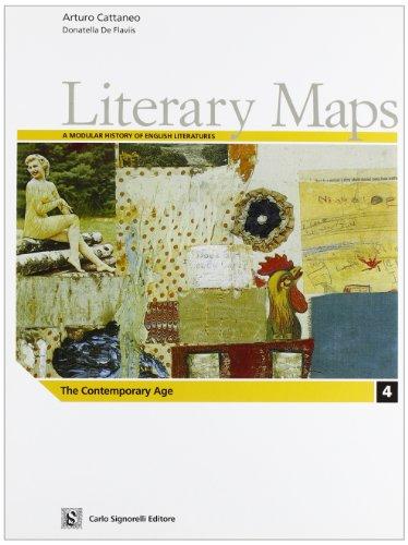 Literary maps. Letteratura inglese. Per il triennio delle Scuole superiori: 4
