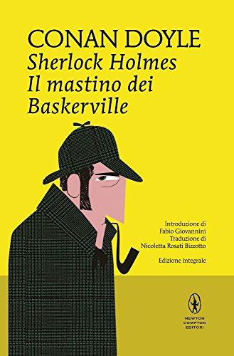 Sherlock Holmes. Il mastino dei Baskerville. Ediz. integrale