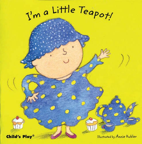 I'm a Little Teapot (Baby Board Books)