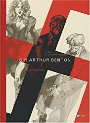 Sir Arthur Benton : L'intégrale