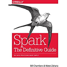 Spark: The Definitive Guide: Big data processing made simple