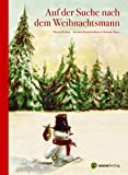 Auf der Suche nach dem Weihnachtsmann (Es weihnachtet sehr)