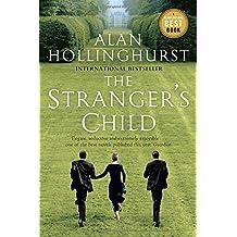 The Stranger's Child (Vintage) - Street Smart [ THE STRANGER'S CHILD (VINTAGE) - STREET SMART BY Hollinghurst, Alan ( Author ) Sep-04-2012[ THE STRANGER'S CHILD (VINTAGE) - STREET SMART [ THE STRANGER'S CHILD (VINTAGE) - STREET SMART BY HOLLINGHURST, ALAN ( AUTHOR ) SEP-04-2012 ] By Hollinghurst, Alan ( Author )Sep-04-2012 Paperback