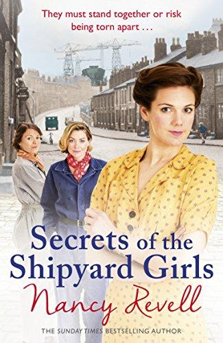 Secrets of the Shipyard Girls: Shipyard Girls 3 (The Shipyard Girls Series) par Nancy Revell