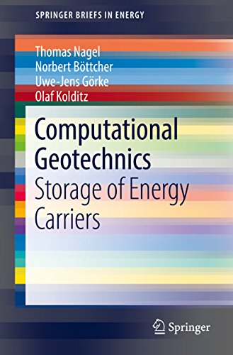 Computational Geotechnics: Storage of Energy Carriers (SpringerBriefs in Energy) (Carrier Storage)