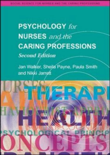 Psychology for Nurses and the Caring Professions (Social Science fro Nurses and the Caring Professions)
