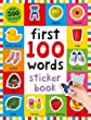First 100 Words Sticker Book (First 100 Sticker Books) (Play and Learn)
