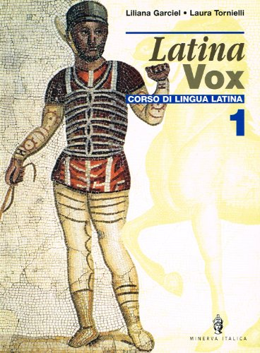 Latina vox. Corso di lingua latina: 1