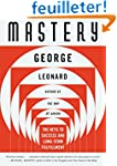 Mastery. The Keys to Success and Long...