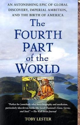 the-fourth-part-of-the-world-an-astonishing-epic-of-global-discovery-imperial-ambition-and-the-birth