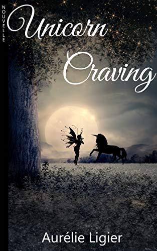 Couverture du livre Unicorn Craving (en Français)