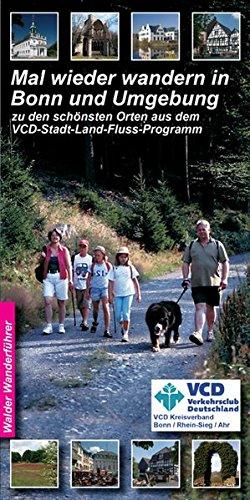 Preisvergleich Produktbild Wandertouren - Mal wieder wandern in Bonn und Umgebung: zu den schönsten Orten aus dem VCD -Stadt-Land-Fluss-Programm