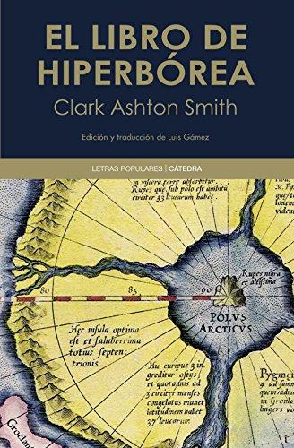 El libro de Hiperbórea (Letras Populares) por Clark Ashton Smith