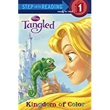 Tangled: Kingdom of Color (Step Into Reading - Level 1 - Quality)