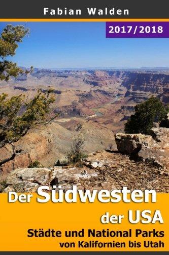 Preisvergleich Produktbild Der Südwesten der USA: Städte und National Parks von Kalifornien bis Utah