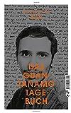 Das Guantanamo-Tagebuch von Mohamedou Ould Slahi