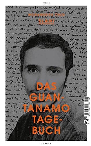 Buchseite und Rezensionen zu 'Das Guantanamo-Tagebuch' von Mohamedou Ould Slahi