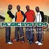 Songtexte von Magic System - Cessa kié la vérité