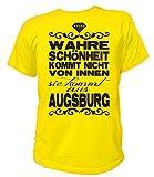 Artdiktat Herren T-Shirt - Wahre Schönheit Kommt Nicht von Innen - Sie Kommt Aus Augsburg Größe M, Gelb