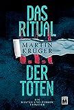 Das Ritual der Toten (Ein Winter-und-Parkov-Thriller, Band 3) von Martin Krüger