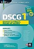 DSCG 1 Gestion juridique fiscale et sociale manuel 10e édition Millésime 2017-2018 (LMD collection Expertise comptable) (French Edition)
