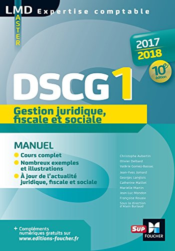 DSCG 1 Gestion juridique fiscale et sociale manuel 10e dition Millsime 2017-2018 (LMD collection Expertise comptable)