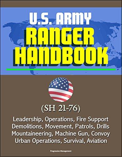 us-army-ranger-handbook-sh-21-76-leadership-operations-fire-support-demolitions-movement-patrols-dri