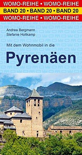 Preisvergleich Produktbild Mit dem Wohnmobil in die Pyrenäen (Womo-Reihe)
