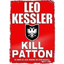 Kill Patton (English Edition)