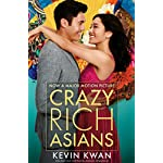 Crazy Rich Asians: The international bestseller, now a major film in 2018 3