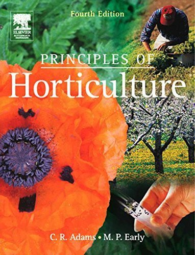 Principles of Horticulture, Fourth Edition 4th edition by Adams BSc (Agric) Hons MIHort Dip Applied Ed, C R, Early M (2004) Paperback par C R, Early M Adams BSc (Agric) Hons MIHort Dip Applied Ed