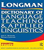 [Longman Dictionary of Language Teaching and Applied Linguistics] (By: Jack C. Richards) [published: January, 2011]