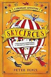 Skycircus (The Cogheart Adventures #3)