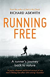 Running Free: A Runner's Journey Back to Nature (Vintage Classics)