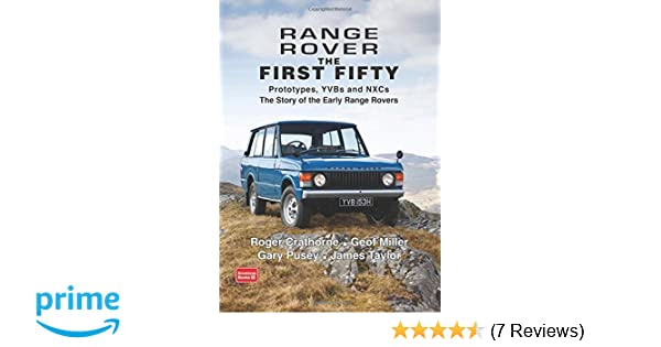 Range Rover The First Fifty: History: Amazon co uk