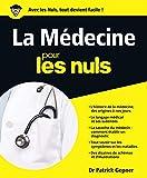La Médecine pour les Nuls...