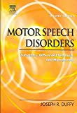 [(Motor Speech Disorders : Substrates, Differential Diagnosis, and Management)] [By (author) Joseph R. Duffy ] published on (March, 2005)