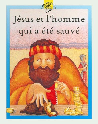 JESUS ET L'HOMME QUI A ETE SAUVE