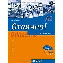Otlitschno! A2: Der Russischkurs / Arbeitsbuch mit 2 Audio-CDs