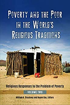 Poverty and the Poor in the World's Religious Traditions: Religious Responses to the Problem of Poverty Descargar ebooks PDF