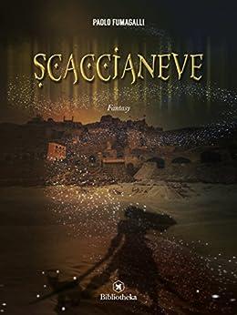 Scaccianeve (Fantasy) di [Paolo Fumagalli]