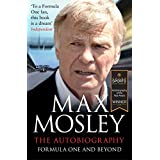 Formula One and Beyond: The Autobiography (English Edition)