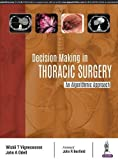 #9: Decision Making in Thoracic Surgery: An Algorithmic Approach