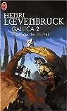 Gallica, tome 2 : La Voix des brumes par Loevenbruck