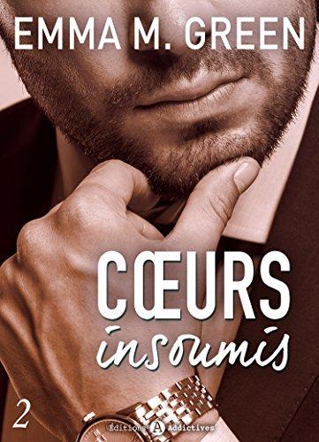 Coeurs Insoumis (5/6) de Emma Green