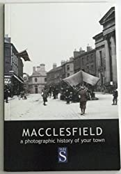 Macclesfield: A photographic history of your town (Francis Frith collection)